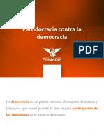 Partidocracia contra la democracia