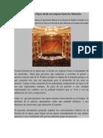 Historia de La Ópera Desde Sus Orígenes Hasta Los Musicales