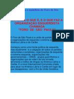 Compreenda o Malefício Do Foro de São Paulo