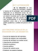 La Sociología y La Educación.