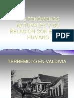 Los Fenomenos Naturales y Su Relacion Con El Ser Humano