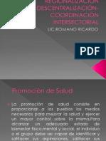 Regionalización Descentralización-coordinación Intersectorial