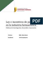 Ley e Incentivos de Patentes en La Industria Farmacéutica