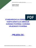 Standardizacija Odredivanja Koeficijenata Za Obracun Korisnih Povrsina i Korisnih Vrijednosti Povrsina