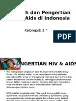 Sejarah Dan Pengertian Hiv & Aids Di Indonesia
