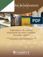 Laboratorio de Calidad Nutricional de Maiz y Analisis de Tejido Vegetal Protocolos de Laboratorio 2012