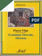 Vilar Pierre - Economia Derecho E Historia
