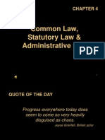 Common Law, Statutory Law, and Administrative Law