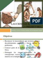 Las Ciencias Básicas en La Prehistoria