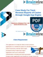 Case Study For Track Revenue Reports of Casino through Google App Engine