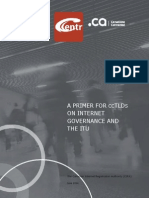 A Primer for ccTLDs on Internet Governance and the ITU