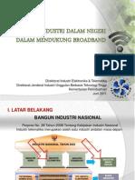 Pengembangan Inovasi & Industri Broadband Dlm Negeri (C. Triharso)