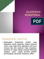 Klasifikasi Biomaterial