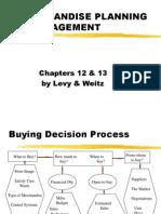 MKT 335 - Chapters 12 & 13 Merchandise Planning.1