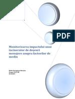 Monitorizarea Impactului Unui Incinerator de Deseuri Menajere Asupra Factorilor de Mediu