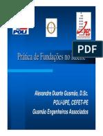 GUSMÃO (2009) - Prática de Fundações No Recife (12!08!2009)