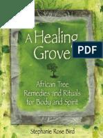 A Healing Grove