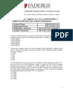 Lista de Exercícios de Análise Custo x Volume x Lucro - Ponto de Equilíbrio
