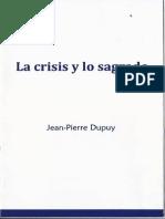La Crisis y Lo Sagrado Jean Pierre Dupuy
