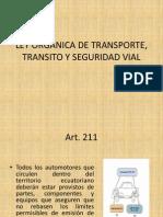 Ley Organica de Transporte, Transito y Seguridad