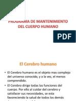 Programa de Mantenimiento Del Cuerpo Humano