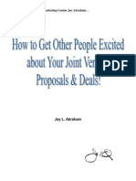 Jay Abraham - How to Get Other People Excited About Your Joint Ventures Proposals and Deals