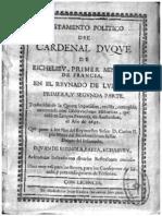 Testamento Politico Del Cardenal Duque de Richelieu Primer Ministro de Francia en El Reynado de Luis Xiii