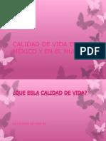 Calidad de Vida en México y en El