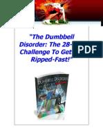 Dumbbell Disorder