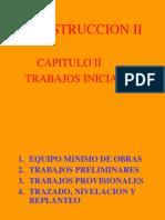 CONSTRUCCION II-CAP II - TRABAJOS INICIALES.ppt