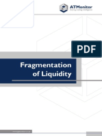 Fragmentation of Liquidity