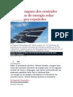 Perú Inaugura Hs Centrales Eléctricas de Energía Solar Hechas Por Españoles