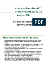 21-22 Martie Aplicatii Curs - Stadialitatea Dezvoltarii Psihice