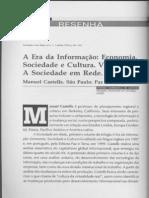 Resenha a Era Da Informação Castells Vol 1