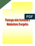 Fisiologia Della Nutrizione e Metabolismo Energetico