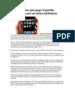 Los Impuestos Que Paga El Pueblo Dominicano Por Servicios Telefónicos