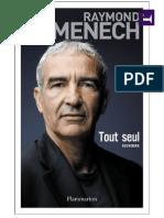 Raymond Domenech Tout Seul