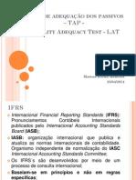 Tema 3 - Teste de Adequação Dos Passivos (TAP)