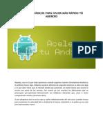 Consejos Básicos Para Hacer Más Rápido Tú Android