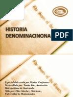 Historia denominacional Iglesia Adventista del 7° Día