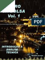 Gonçalo Ferreira - Livro da Bolsa - Vol. 1 - Introdução à Analise Técnica.pdf