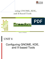 08 Configuring GNOME, KDE, And X-based Tools