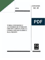 0162 Tubos, Conexiones y Accesorios de Fundicion Gris Sin Campana Para La Conduccion de Fluidos A