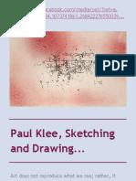 Paul Klee, Sketching and Drawing...