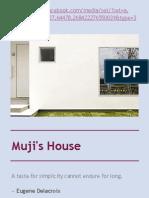 Muji's House