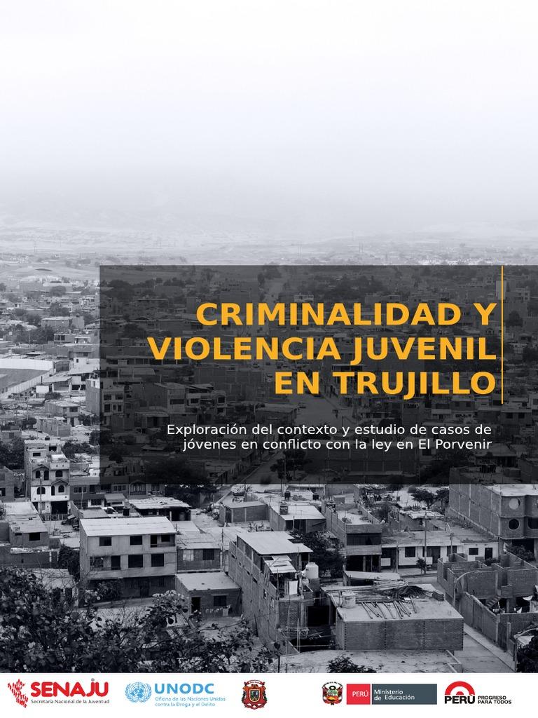 Criminalidad y Violencia Juvenil en Trujillo 243bd894f78