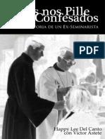 Dios Nos Pille Confesados, Historia de Un Ex-Seminarista