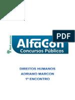 Alfacon Eumadan Agente Penitenciario Depen Direitos Humanos Adriano Marcon 1o Enc 20140423092520
