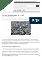 Urbanidades _ Kevin Lynch e a Imagem Da Cidade - Urbanidades - Urbanismo, Planejamento Urbano e Planos Diretores