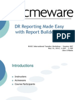 DR Reporting Made Easy With Report Builder 3.0